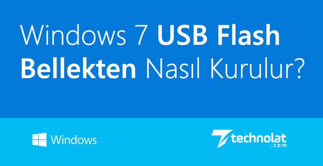 Windows 7 USB Flash Bellekten Format Atma